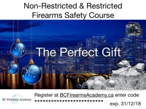 BC FIREARMS ACADEMY GIFT CERTIFICATES MAKE THE PERFECT CHRISTMAS GIFT