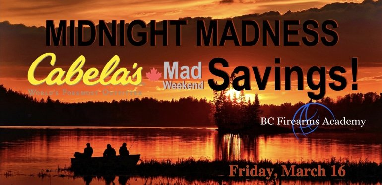 MIDNIGHT MADNESS Savings & PAL Firearms Training in Abbotsford