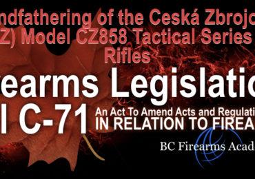 Grandfathering of the Ceská Zbrojovka (CZ) Model CZ858 Tactical Series of Rifles