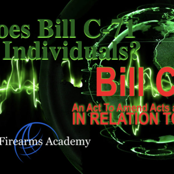 How does Bill C-71 affect individuals?