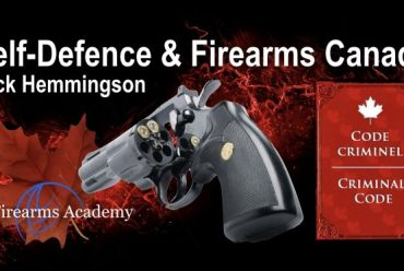 Self-Defence and Firearms in Canada byRick Hemmingson
