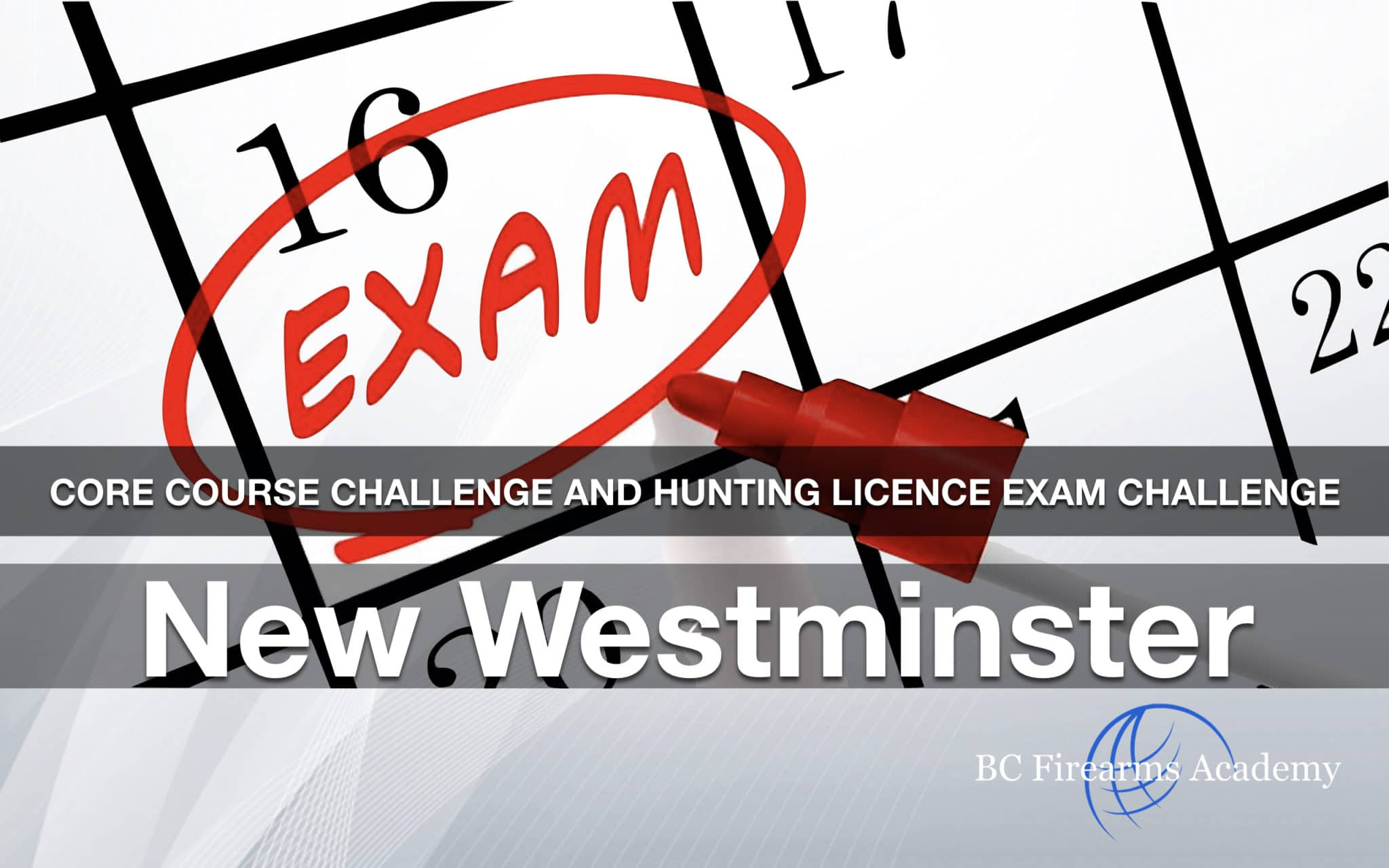 CORE CHALLENGE Hunting License Exam Challenge New Westminster Sun Sept 29