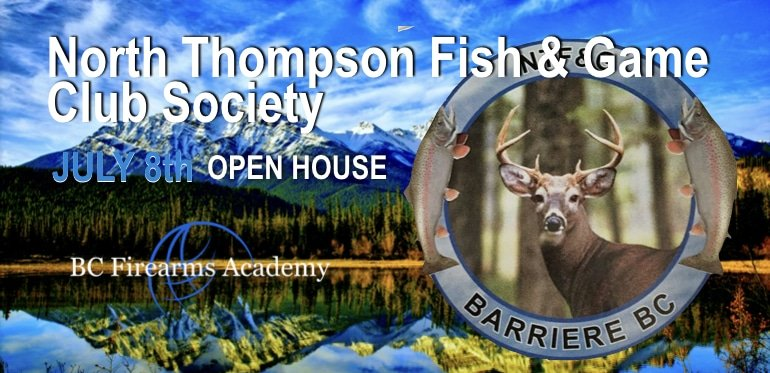 North Thompson Fish & Game Club Society OPEN HOUSE on the RANGE July 2018