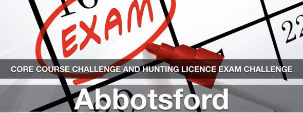 CORE CHALLENGE Hunting License Exam Challenge Abbotsford Fri April 10