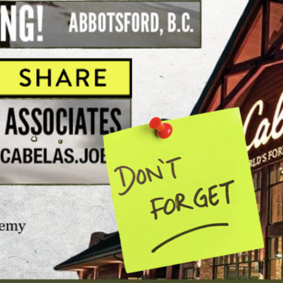 Cabela's Abbotsford JOB FAIR September 8th 12 pm – 3 pm 2018 PLEASE SHARE