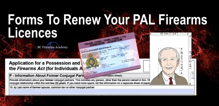 Forms To Renew Your PAL Firearms Licences BC Firearms Academy