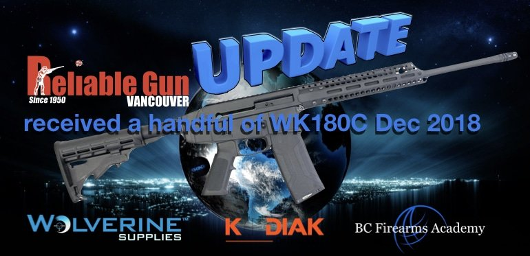 WK180C Reliable Gun received a handful of WK180C Dec 2018