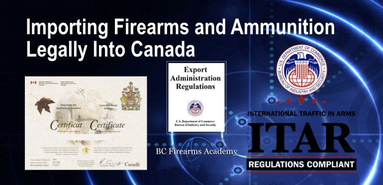 Importing Firearms and Ammunition Legally Into Canada