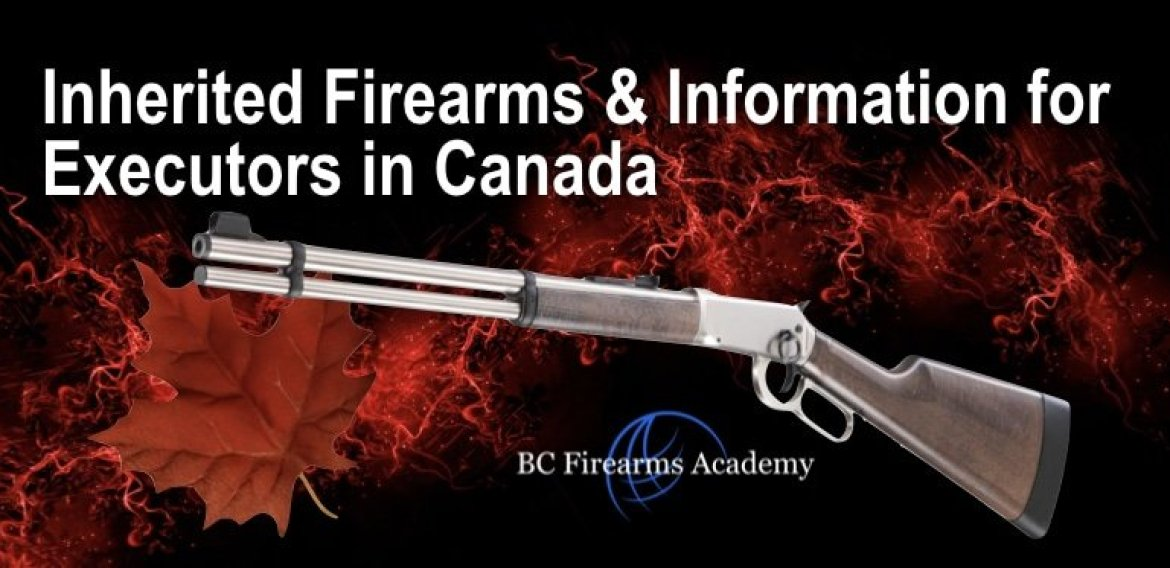 Inherited Firearms & Information for Executors in Canada