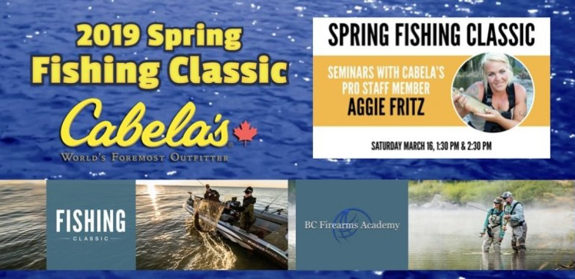 Spring Fishing Classic with Aggie Fritz 2019 at Cabela's Abbotsford