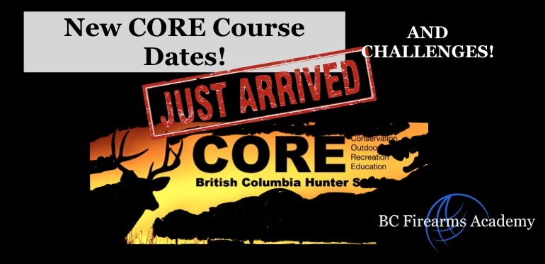 NEW CORE COURSE DATES with BC FIREARMS ACADEMY 2019!