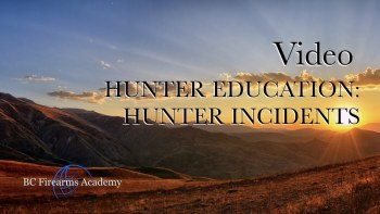 Hunter Education: Hunter Incidents