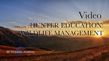 Hunter Education: Wildlife Management