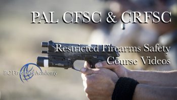 Canadian Firearms Safety Course Videos