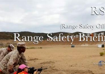 Range Safety Briefing RSO (Range Safety Officer)