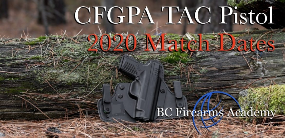 2020 TAC PISTOL MATCHES AT THE CHILLIWACK FISH AND GAME
