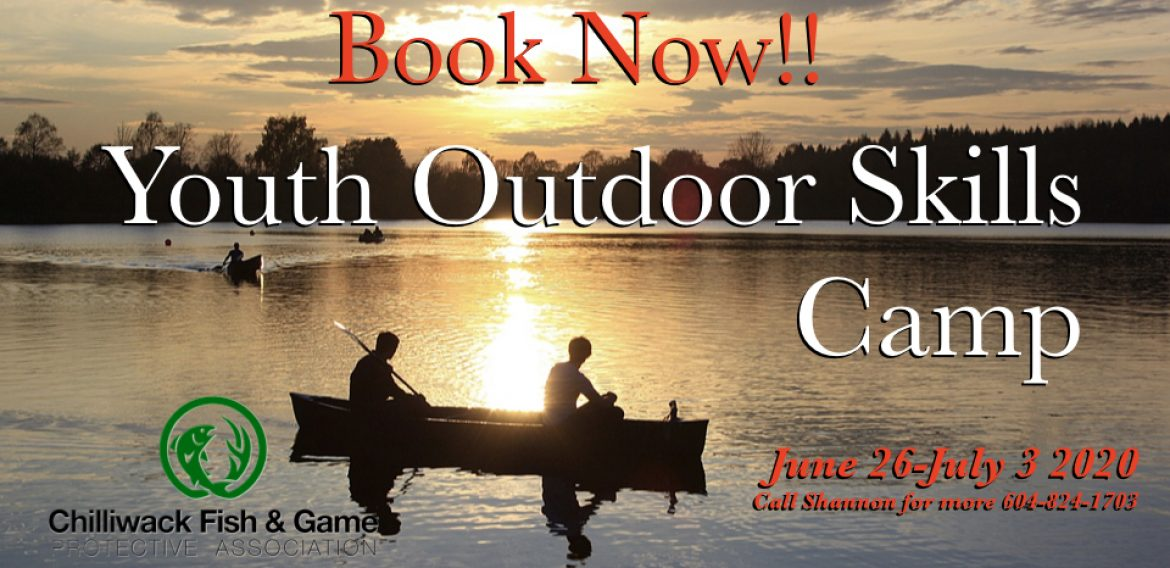2020 Youth Outdoors Skills Camp is scheduled for June 26 to July 3 2020