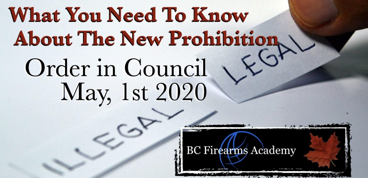 What you need to know about the Government of Canada's new prohibition by Order in Council May 1st 2020