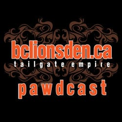 The BCLionsDen.ca Pawdcast – Episode 12