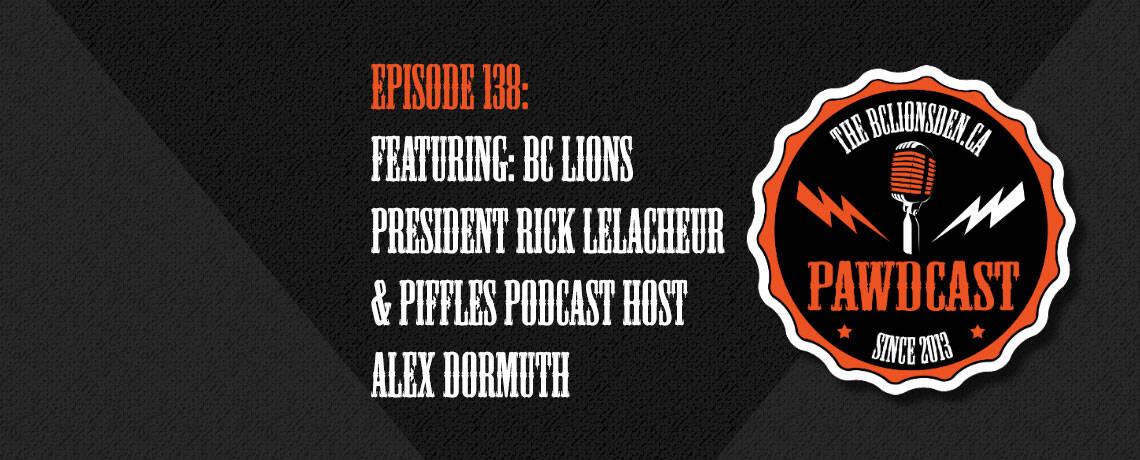 Episode 138: Rick LeLacheur and Alex Dormuth