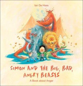 Simon And The Big, Bad, Angry Beasts book cover