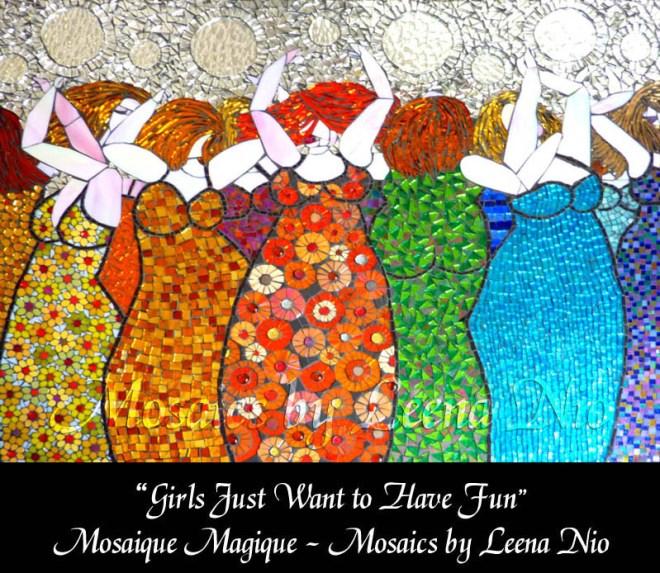 Mosaics by Leena Nio - Girls just want to have fun