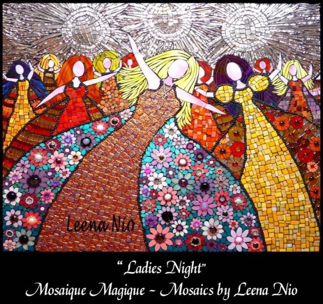 Mosaics by Leena Nio - Ladies Night