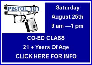 Pistol 101 Class 8/25/18