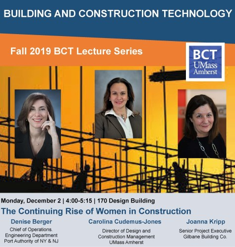 BCT Lecture: The Continuing Rise of Women in Construction @ UMass Olver Design Building, Room 170