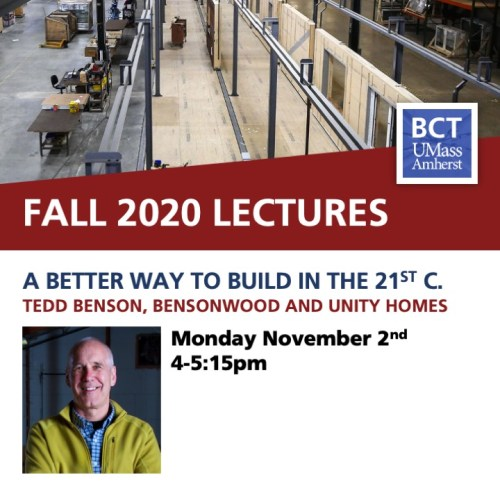 BCT Lecture. Tedd Benson / The Elements of a Better Way to Build in the 21st Century @ Zoom