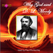 Why God used D L Moody