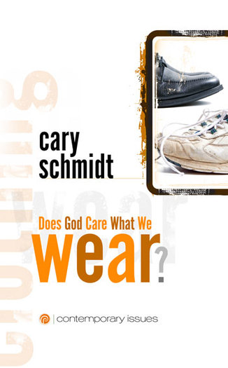 Does God Care What We Wear