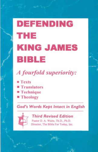 Defending the King James Bible