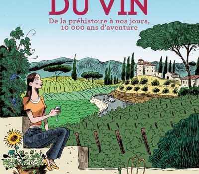 L'Incroyable Histoire Du Vin