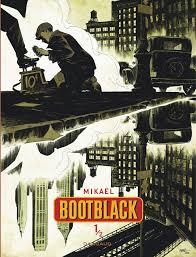 Bootblack – tome 1 sur 2