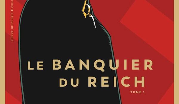 Le Banquier du Reich – tome 1