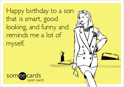 Happy Birthday Son Memes Free Happy Bday Pictures And Photos Bday Card Com