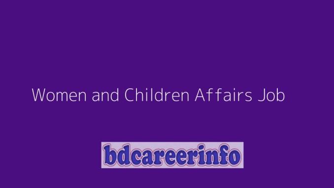 Women and Children Affairs Job Circular 2019