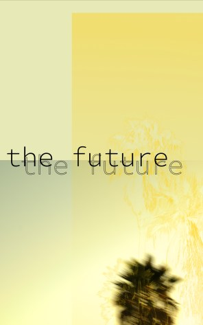 LA the FUTURE