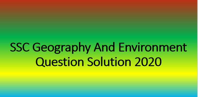 SSC Geography And Environment Question Solution 2020