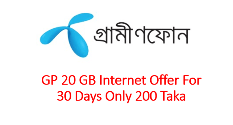 GP 20 GB Internet Offer For 30 Days Only 200 Taka