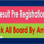 SSC Result Pre Registration Easy System 2020 All Education Board