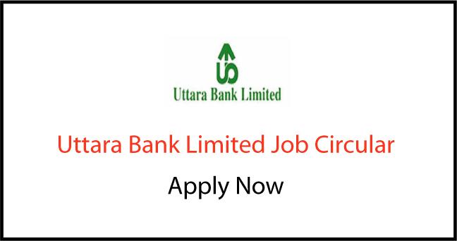 Uttara Bank Limited Job Circular