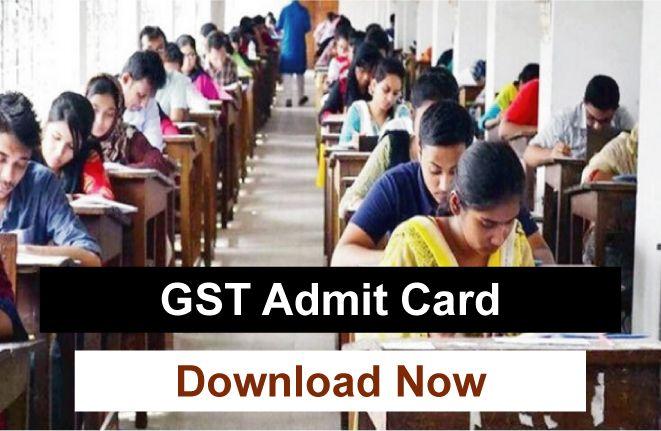 GST Admit Card Download