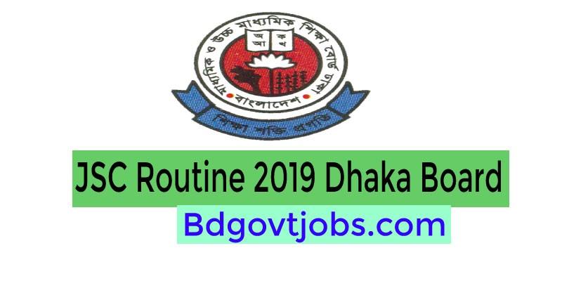 JSC Routine 2019 Dhaka board
