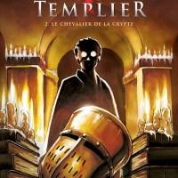Le dernier Templier - Tome 2 - Le chevalier de la crypte : Miguel de Lalor Imbiriba et Raymond Khoury