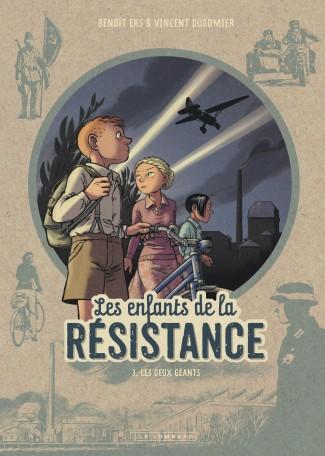 Les Enfants de la Résistance Tome 3