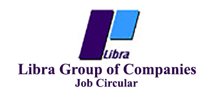 Libra Group of Companies Job Circular