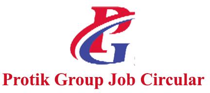 Protik Group Job Circular