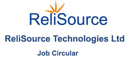 ReliSource Technologies Ltd Job Circular